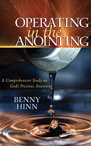 Operating In The Anointing (English Edition)