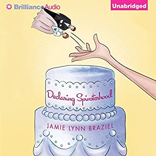 Declaring Spinsterhood                   By:                                                                                                                                 Jamie Lynn Braziel                               Narrated by:                                                                                                                                 Johanna Parker                      Length: 5 hrs and 27 mins     209 ratings     Overall 3.7