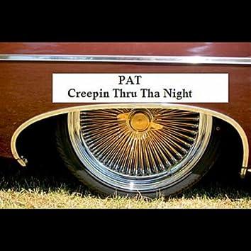 Creepin Thru Tha Night