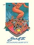 Surf II - Sole e pupe a Surf City