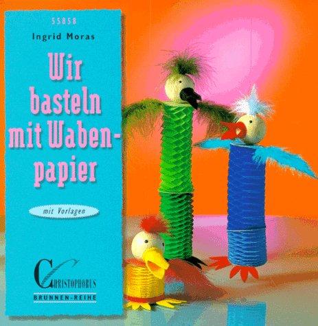 Wir basteln mit Wabenpapier. Mit Vorlagenbogen.