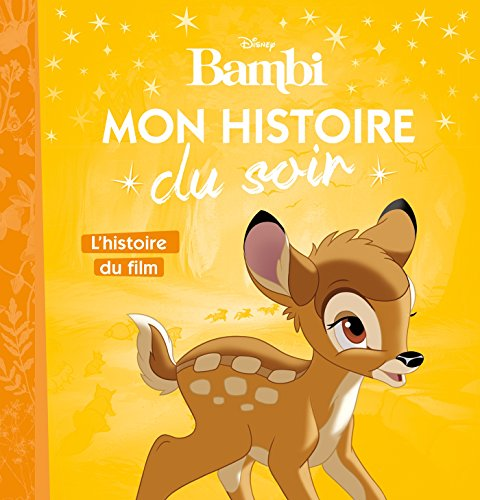 BAMBI - Mon Histoire du Soir - L'histoire du film - Disney