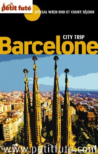Barcelone city trip 2011 petit fute