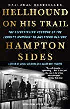 [Hellhound on His Trail: The Electrifying Account of the Largest Manhunt in American History] [By: Sides, Hampton] [March,...
