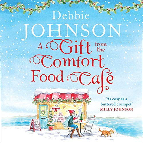 A Gift from the Comfort Food Café Audiobook By Debbie Johnson cover art