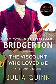 The Viscount Who Loved Me: Bridgerton (Bridgertons Book 2) by [Julia Quinn]