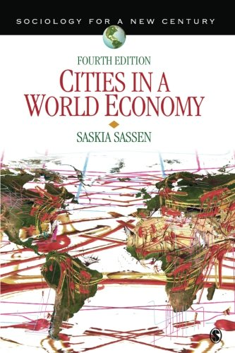 Cities in a World Economy (Sociology for a New Century Series) (Volume 4)