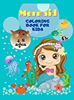 Mermaid Coloring Book For Kids Ages 4-8: Magical Coloring Book for Kids and Mermaid Lovers ! The Most Beautiful Designs