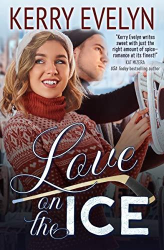 Love on the Ice: A Hockey Romance Novelette