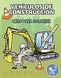 Vehículos de construcción (libro para colorear): Libro recotable para colorear: tractores, camiones, asfaltadoras, excavadoras, palas, compactadores, ... carretillas, ... (STEM Education books)