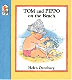 Helen Oxenbury, Pippo, Tom and Pippo, Tom and Pippo at the beach, Tome and Pippo at the seaside, book, book cover, children's book, picture book