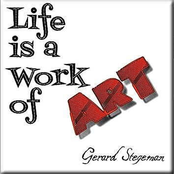 Life Is Work of Art