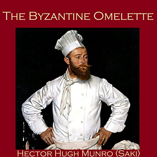 The Byzantine Omelette audiobook cover art