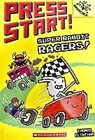 Super Rabbit Racers!: A Branches Book (Press Start!)