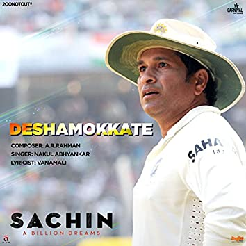 "Deshamokkate (From ""Sachin - A Billion Dreams"") - Single"