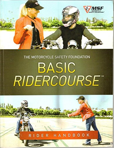 MSF Motorcycle Safety Course Basic Ridercourse Rider Handbook 2014