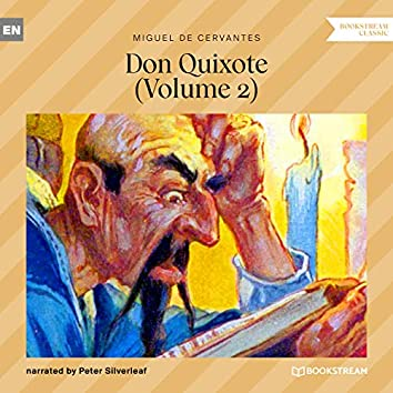 Don Quixote, Vol. 2 (Unabridged)