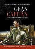 EL GRAN CAPITAN (Crónicas de la Historia)
