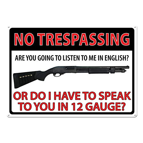 River's Edge Products 16' No Trespassing 12 Gauge Tin Sign