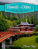 Hawaii, Oahu Real Estate Open House Guest Book: Spaces for guests' names, phone numbers, email addresses and Real Estate Professional's notes.