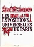 Les expositions universelles de Paris