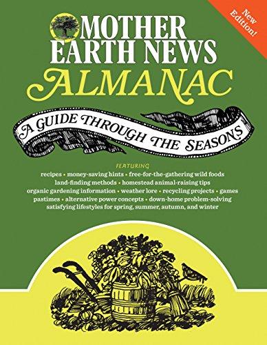 Mother Earth News Almanac: A Guide Through the Seasons