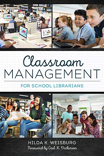 Compare Textbook Prices for Classroom Management for School Librarians 1 Edition ISBN 9780838948040 by Weisburg, Hilda K.,Dickinson, Gail