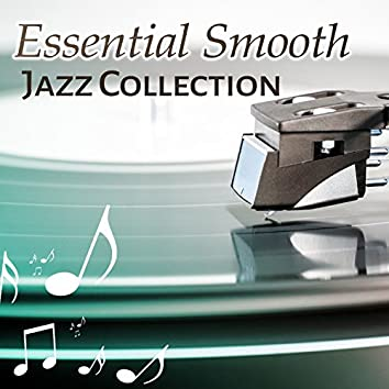 Essential Smooth Jazz Collection