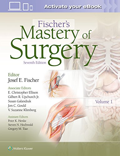 Compare Textbook Prices for Fischer's Mastery of Surgery 7 Edition ISBN 9781469897189 by Fischer, Dr. Josef