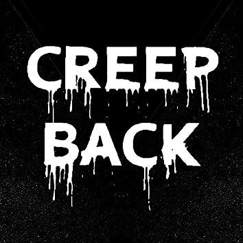Creep Back