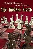 The Modern Scotch-Alexander Khalifman Sergei Soloviov