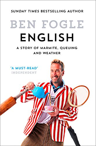 English: A Story of Marmite, Queuing and Weather (English Edition)