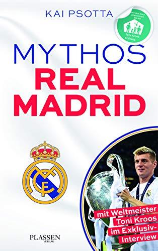 Mythos Real Madrid: Eine Reise durch die Welt der Königlichen