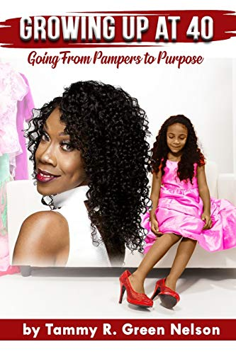 Growing Up At 40: Going From Pampers To Purpose
