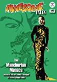 Awesome Tales #4: The Manchurian Menace (Volume 4)
