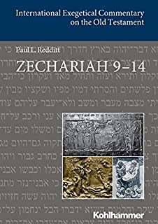 Zechariah 9-14 (International Exegetical Commentary on the Old Testament (Iecot))