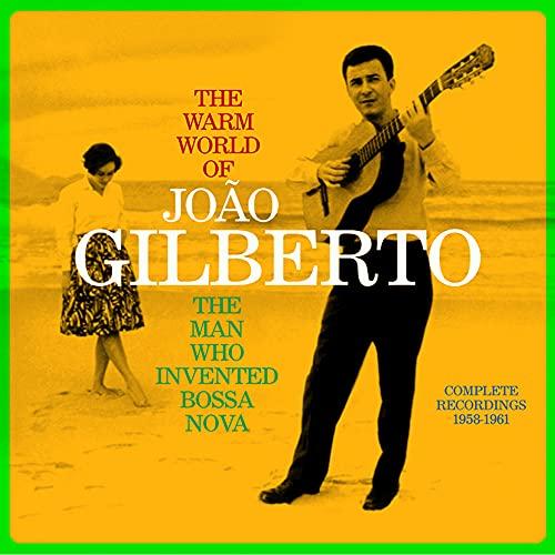 The Warm World Of Joao Gilberto - The Man Who Invented Bossa Nova Complete Recordings 1958-1961 (2-LP Set Audiophile 180 Gr. Vinyl) Gatefold