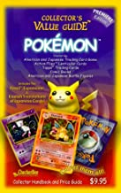 Pokemon Collector`s Value Guide: Secondary Market Price Guide and Collector Handbook