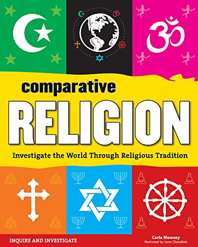 Compare Textbook Prices for Comparative Religion: Investigate the World Through Religious Tradition Inquire and Investigate  ISBN 9781619303058 by Mooney, Carla