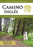Camino Inglés: Ferrol to Santiago on Spain's English Way (English Edition)