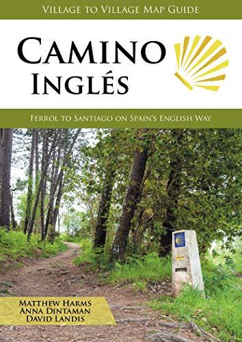 Camino Inglés: Ferrol to Santiago on Spain
