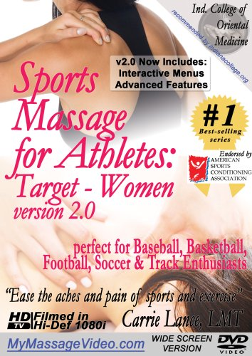 Sports Massage for Athletes: Target - Women version 2.0perfect for Baseball, Basketball, Football, Soccer & Track Enthusiasts