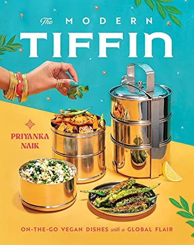 The Modern Tiffin: On-the-Go Vegan Dishes with a Global Flair (English Edition)
