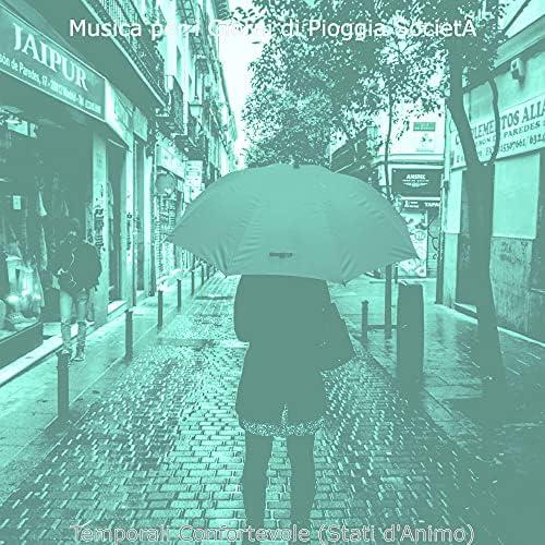 Musica per i Giorni di Pioggia Società