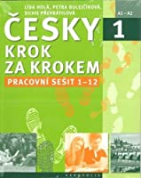 New Czech Step by Step 1: Workbook 1 - lessons 1-12 2016
