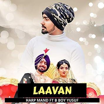Laavan (feat. B Boy Yusuf)