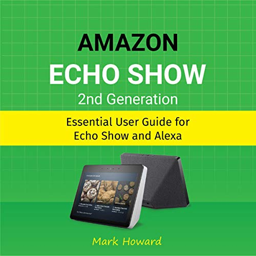 Amazon Echo Show 2nd Generation audiobook cover art