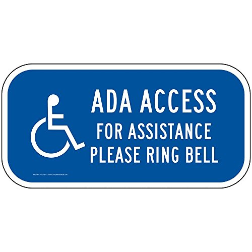 Ada Access for Assistance Please Ring Bell Reflective Sign, Blue Reflective, 12x6 inch on 80 mil Aluminum for Accessible by ComplianceSigns