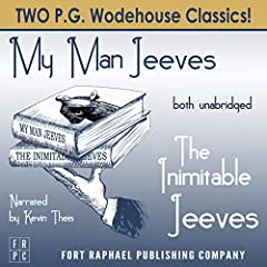 The Inimitable Jeeves and My Man Jeeves - Unabridged