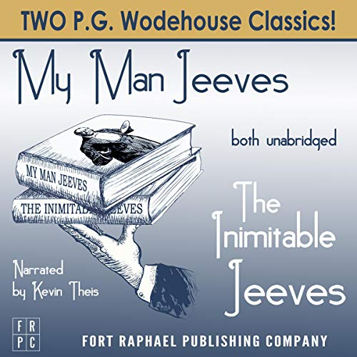 The Inimitable Jeeves and My Man Jeeves - Unabridged Titelbild